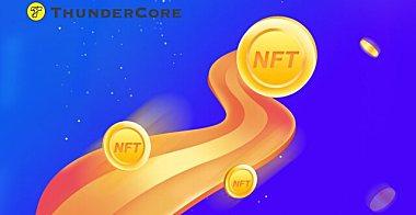 从ThunderCore NFT的实践看NFT的未来发展方向