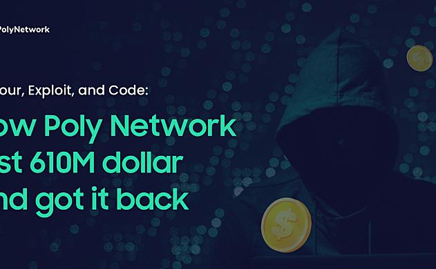 Poly Network:我们是如何损失6.1亿美元又将它找回来